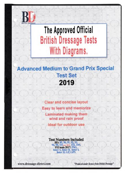 2019 ADVANCED MEDIUM to GRAND PRIX SPECIAL TEST SET: British Dressage Tests with Diagrams